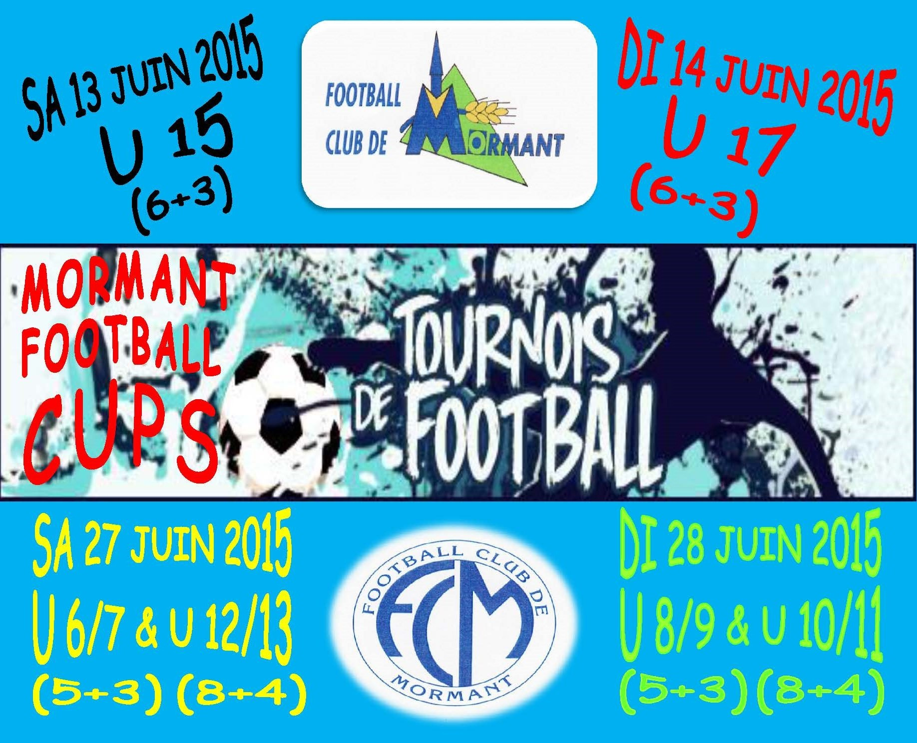 tournoi de foot MORMANT FOOTBALL CUPS
